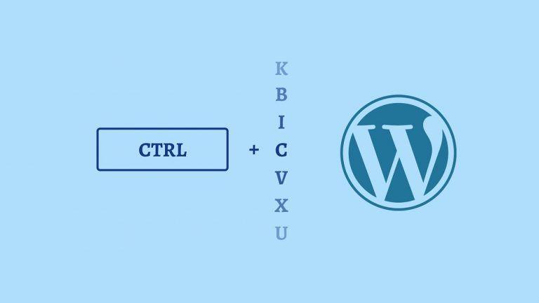 85+ En Yararlı Zaman Kazandıran WordPress Klavye Kısayolları