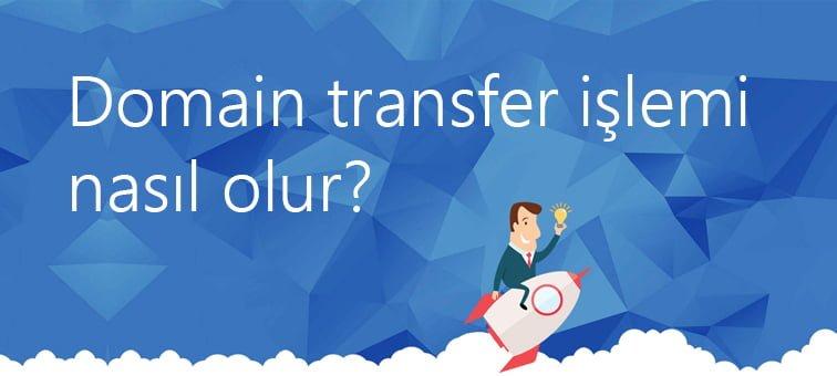 Domain Transfer Etme Şartları Nelerdir?